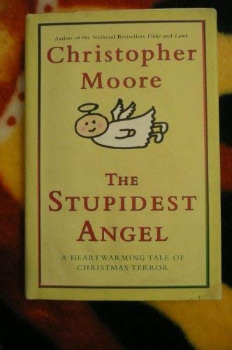 9780060763961: The Stupidest Angel: A Heartwarming Tale of Christmas Terror