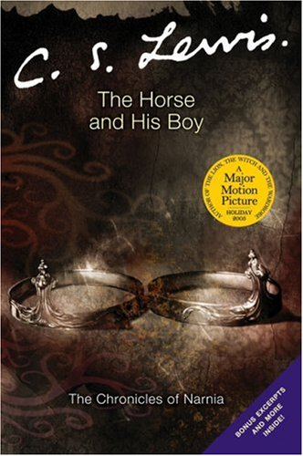 The Horse and His Boy (adult) (Narnia): C. S. Lewis