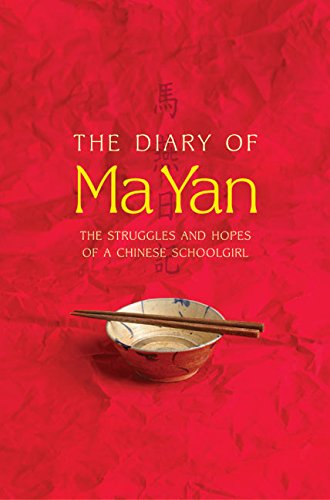 9780060764968: The Diary of Ma Yan: The Struggles and Hopes of a Chinese Schoolgirl
