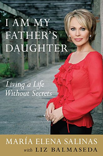 9780060765057: I Am My Father's Daughter: Living a Life Without Secrets
