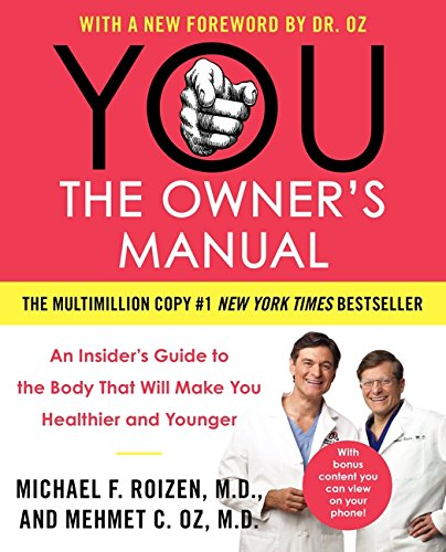 9780060765323: YOU: The Owner's Manual: An Insider8217;s Guide to the Body That Will Make You Healthier and Younger