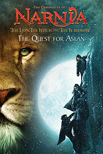 9780060765545: The Lion, the Witch and the Wardrobe: The Quest for Aslan (The Chronicles of Narnia)