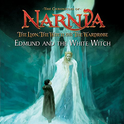 9780060765644: The Lion, the Witch, and the Wardrobe: Edmund and the White Witch (The Chronicles of Narnia: the Lion, the Witch and the Wardrobe)