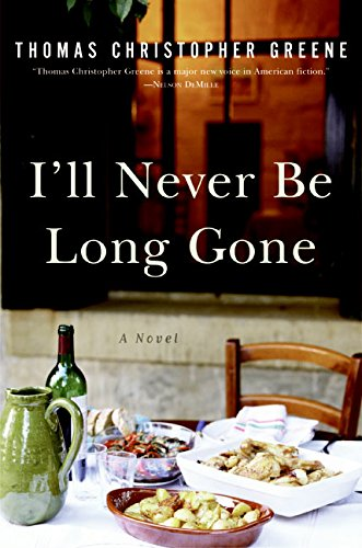 9780060765804: I'll Never Be Long Gone: A Novel