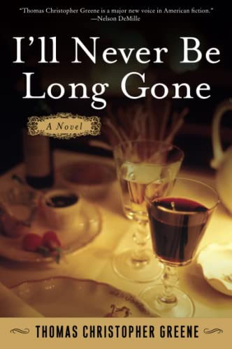 9780060765811: I'll Never Be Long Gone: A Novel