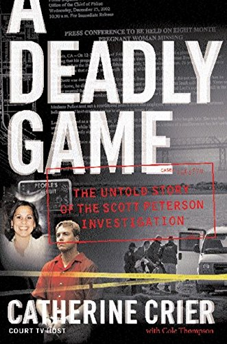 9780060766122: A Deadly Game: The Untold Story of the Scott Peterson Investigation