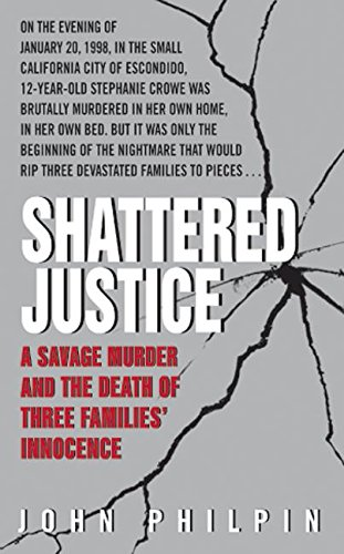 9780060766320: Shattered Justice: A Savage Murder and the Death of Three Families' Innocence (True Crime (Avon Books))