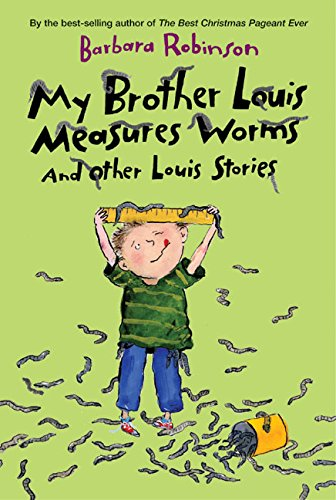 9780060766726: My Brother Louis Measures Worms (Charlotte Zolotow Books)