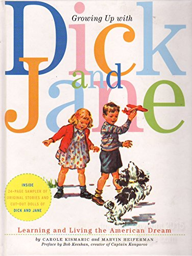 9780060766818: Growing Up With Dick And Jane- Learning And Living The American Dream
