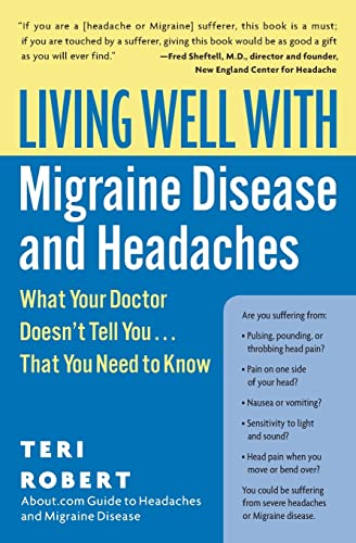 9780060766856: Living Well with Migraine Disease and Headaches: What Your Doctor Doesn't Tell You...That You Need to Know (Living Well (Collins))