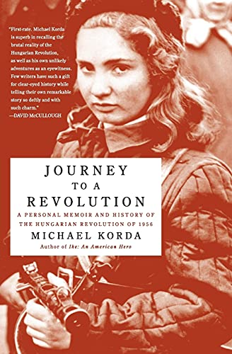 9780060772628: Journey to a Revolution: A Personal Memoir and History of the Hungarian Revolution of 1956