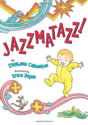 Jazzmatazz!: Calmenson, Stephanie