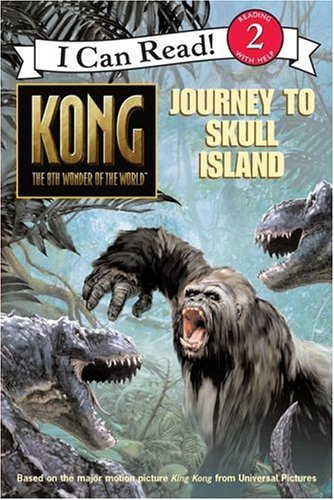 9780060772994: Kong: The 8th Wonder of the World- Journey to Skull Island (I Can Read, Book 2)