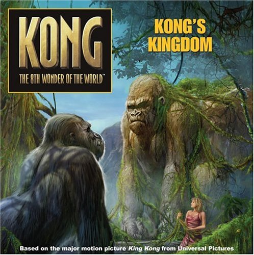 9780060773021: King Kong: Kong's Kingdom (Kong: The 8th Wonder of the World)