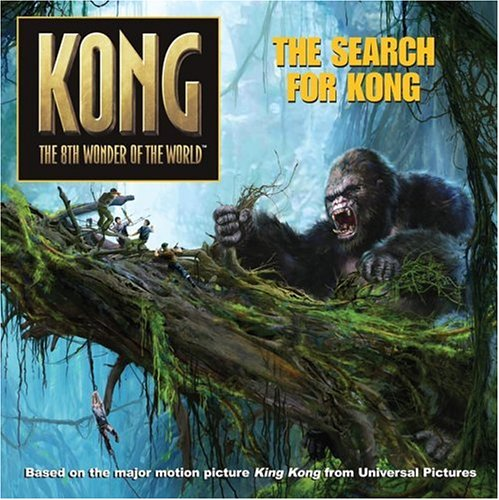 9780060773038: King Kong: The Search for Kong (Kong the 8th Wonder of the World)