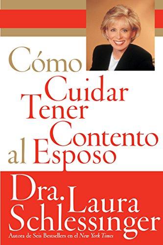9780060773120: Como Cuidar y Tener Contento al Esposo (Spanish Edition)