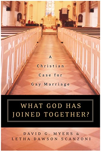 9780060774615: What God Has Joined Together?: A Christian Case for Gay Marriage
