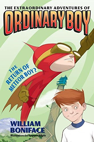 9780060774684: Extraordinary Adventures of Ordinary Boy, Book 2: The Return of Meteor Boy?, The
