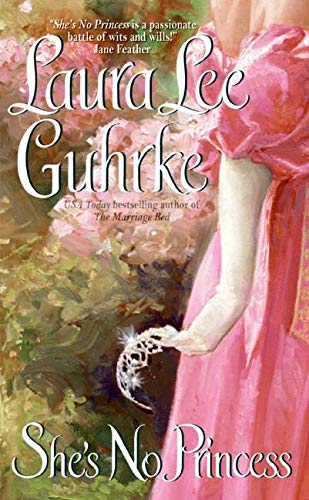 She's No Princess (Guilty Series) (0060774746) by Guhrke, Laura Lee