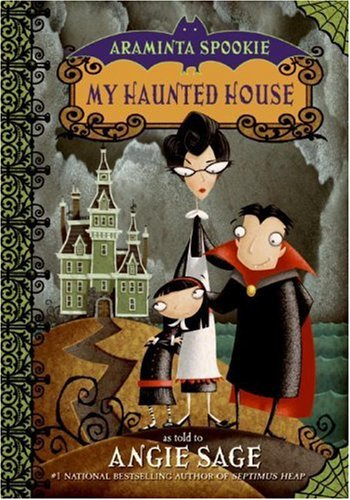 9780060774813: Araminta Spookie 1: My Haunted House