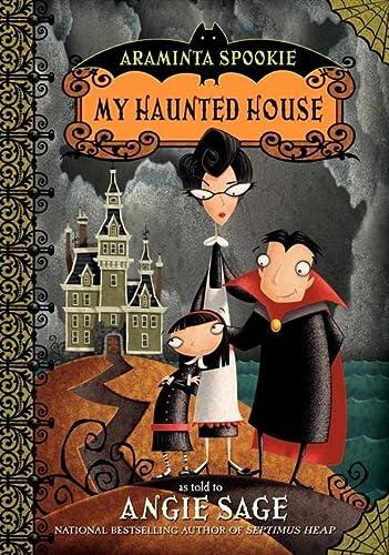 9780060774837: My Haunted House (Araminta Spookie)