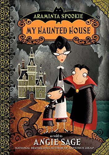 9780060774837: My Haunted House (Araminta Spookie No. 1)