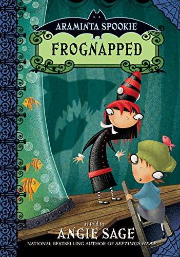 9780060774899: Frognapped (Araminta Spookie, Book 3)
