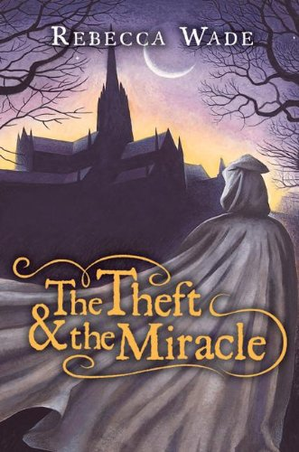 9780060774936: The Theft & the Miracle