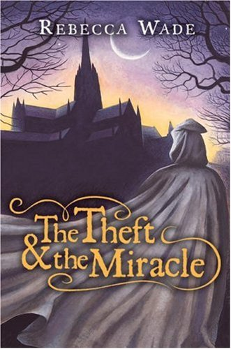 9780060774950: The Theft & the Miracle