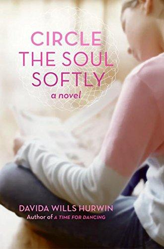 9780060775063: Circle the Soul Softly