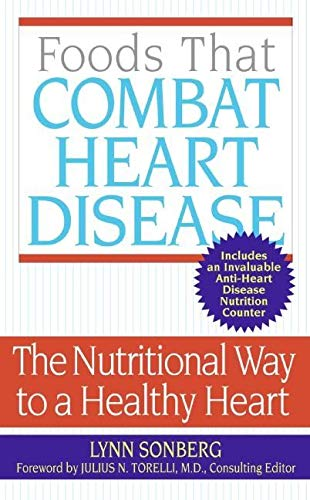9780060775292: Foods That Combat Heart Disease: The Nutritional Way to a Healthy Heart