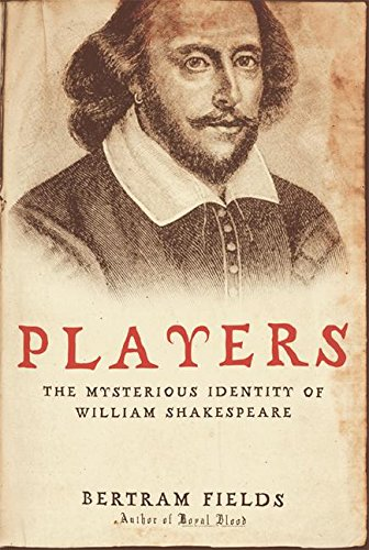 9780060775599: Players: The Mysterious Identity of William Shakespeare