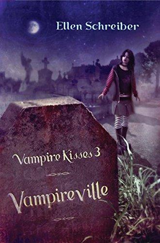 VAMPIRE KISSES # 3 VAMPIREVILLE.