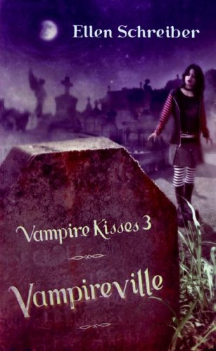 9780060776275: Vampireville (Vampire Kisses 3)