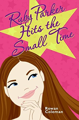 9780060776282: Ruby Parker Hits the Small Time