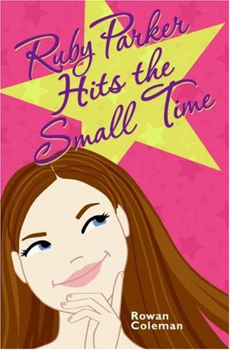 9780060776305: Ruby Parker Hits the Small Time