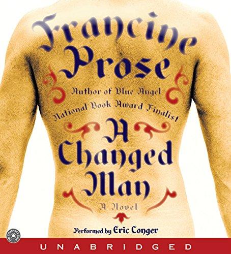 9780060776510: A Changed Man CD: A Novel