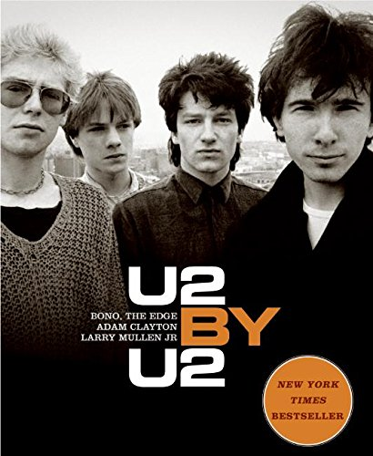 9780060776749: U2 by U2: Bono, the Edge, Adam Clayton, Larry Mullen Jr.