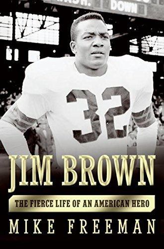9780060776824: Jim Brown: The Fierce Life of an American Hero