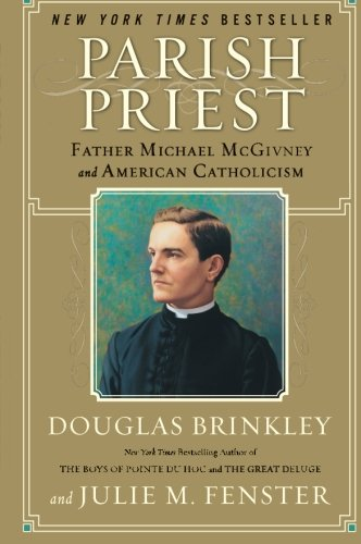 9780060776855: Parish Priest: Father Michael McGivney and American Catholicism