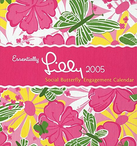 9780060776923: Essentially Lilly Social Butterfly Engagement Diary 2005
