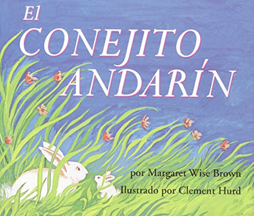 9780060776930: The Runaway Bunny (Spanish edition): El conejito andarin