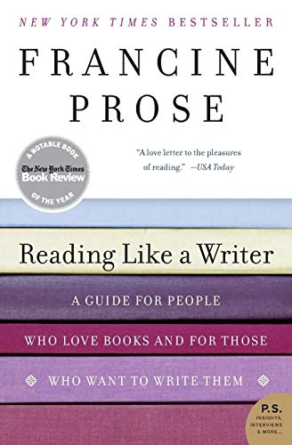 9780060777050: Reading Like a Writer: A Guide for People Who Love Books and for Those Who Want to Write Them: A Guide for People Who Loves Books and for Those Who Want to Write Them (P.S.)