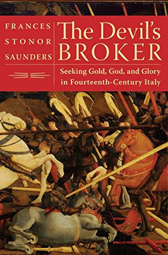 9780060777296: The Devil's Broker: Seeking Gold, God, and Glory in Fourteenth-Century Italy