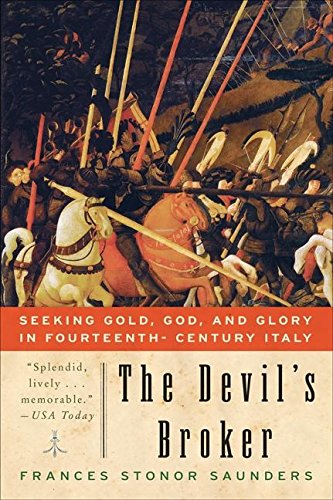9780060777302: The Devil's Broker: Seeking Gold, God, and Glory in Fourteenth- Century Italy