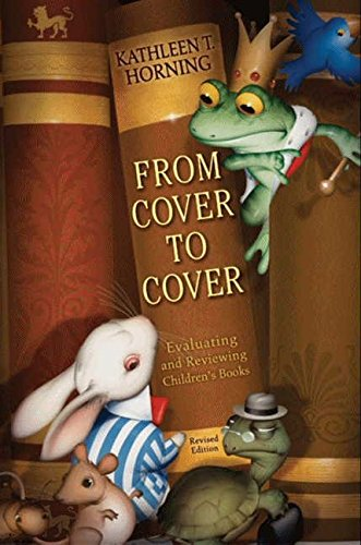 9780060777562: From Cover to Cover (revised edition): Evaluating and Reviewing Children's Books