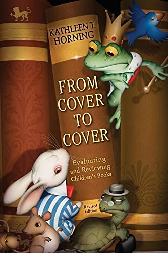 9780060777579: From Cover to Cover (revised edition): Evaluating and Reviewing Children's Books