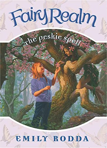 9780060777661: Fairy Realm #9: The Peskie Spell