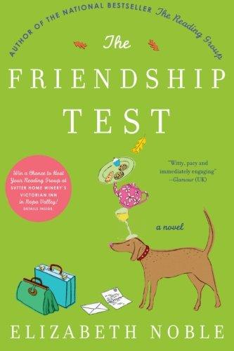 9780060777746: The Friendship Test: A Novel