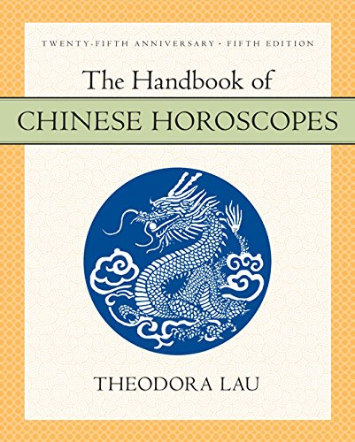 9780060777777: The Handbook of Chinese Horoscopes